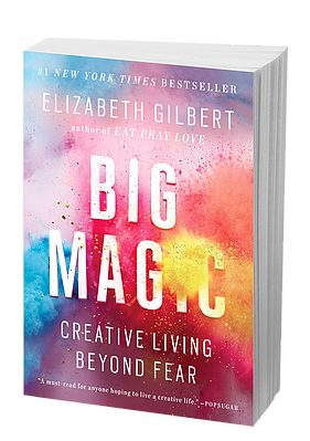 Book Swoon   Big Magic: Creative Living Beyond Fear by Elizabeth Gilbert